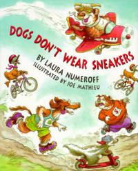 DOGS DON'T WEAR SNEAKERS