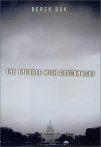 THE TROUBLE WITH GOVERNMENT