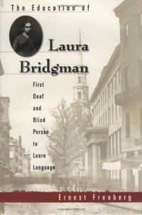 THE EDUCATION OF LAURA BRIDGMAN