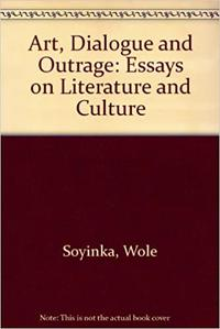 ART, DIALOGUE AND OUTRAGE