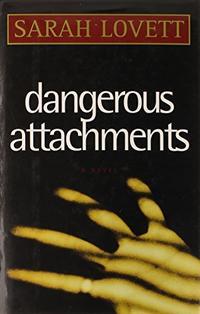 DANGEROUS ATTACHMENTS