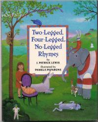 TWO-LEGGED, FOUR-LEGGED, NO-LEGGED RHYMES