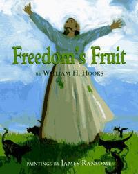 FREEDOM'S FRUIT