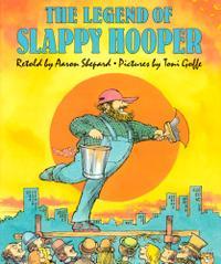 THE LEGEND OF SLAPPY HOOPER