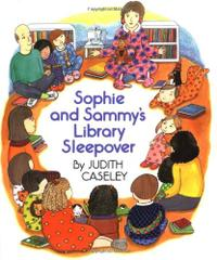 SOPHIE AND SAMMY'S LIBRARY SLEEPOVER