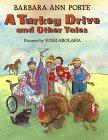 A TURKEY DRIVE AND OTHER TALES