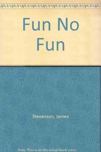 FUN/NO FUN