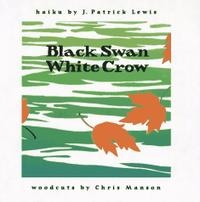 BLACK SWAN/WHITE CROW