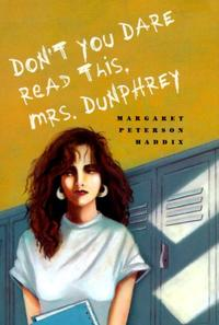 DON'T YOU DARE READ THIS, MRS. DUNPHREY
