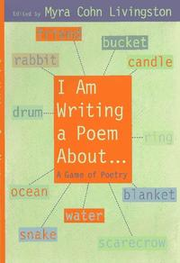 I AM WRITING A POEM ABOUT...