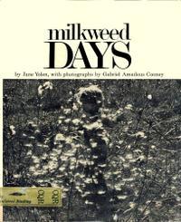 MILKWEED DAYS