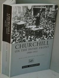 CHURCHILL ON THE HOME FRONT