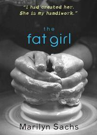 THE FAT GIRL