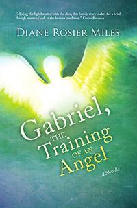 GABRIEL, THE TRAINING OF AN ANGEL