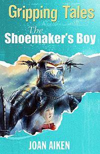 THE SHOEMAKER'S BOY