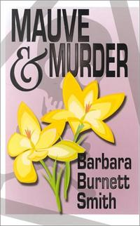 MAUVE AND MURDER