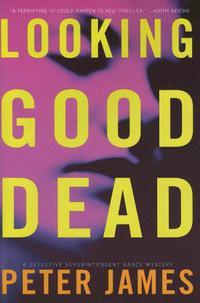 LOOKING GOOD DEAD