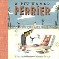 A PIG NAMED PERRIER