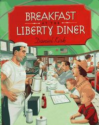 BREAKFAST AT THE LIBERTY DINER