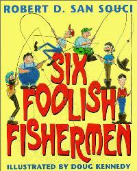 SIX FOOLISH FISHERMAN