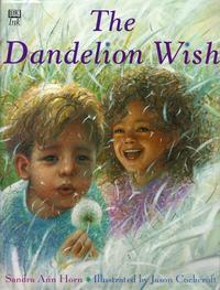 THE DANDELION WISH