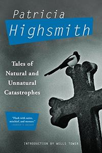 TALES OF NATURAL AND UNNATURAL CATASTROPHES