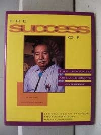 THE SUCCESS OF THE NAVAJO ARTS AND CRAFTS ENTERPRISE