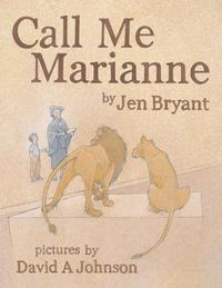 CALL ME MARIANNE