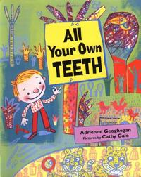 ALL YOUR OWN TEETH
