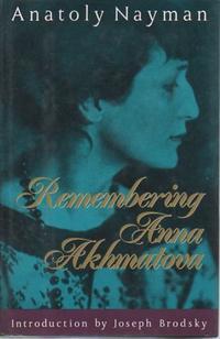REMEMBERING ANNA AKHMATOVA