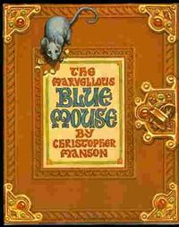 THE MARVELLOUS BLUE MOUSE