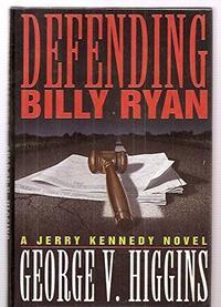 DEFENDING BILLY RYAN