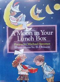A MOON IN YOUR LUNCH BOX