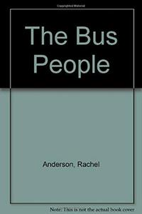 THE BUS PEOPLE