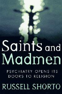 SAINTS AND MADMEN