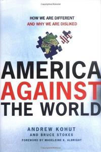 AMERICA AGAINST THE WORLD