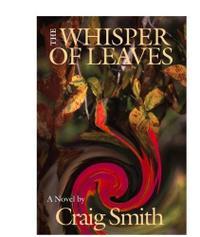 THE WHISPER OF LEAVES