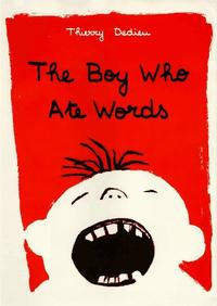 THE BOY WHO ATE WORDS