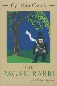 THE PAGAN RABBI AND OTHER STORIES