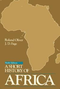 A SHORT HISTORY OF AFRICA, 1500-1900