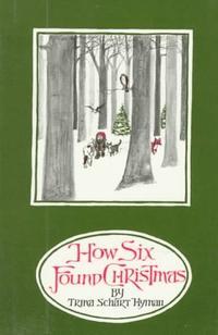 HOW SIX FOUND CHRISTMAS