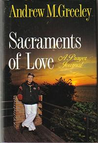 SACRAMENTS OF LOVE