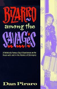 BIZARRO AMONG THE SAVAGES