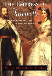 THE EMPRESS OF FAREWELLS