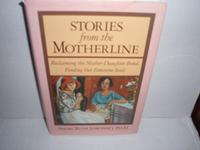 STORIES FROM THE MOTHERLINE