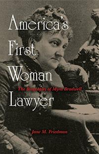 AMERICA'S FIRST WOMAN LAWYER