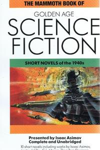 THE MAMMOTH BOOK OF GOLDEN AGE SCIENCE FICTION