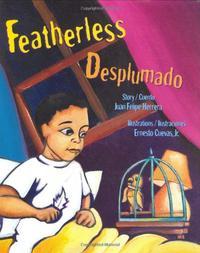 FEATHERLESS/DESPLUMADO