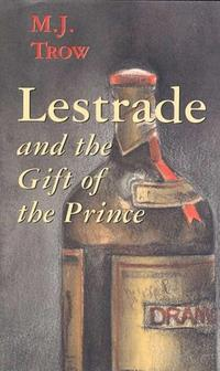 LESTRADE AND THE GIFT OF THE PRINCE