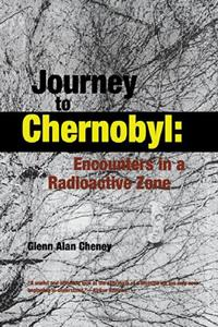 JOURNEY TO CHERNOBYL